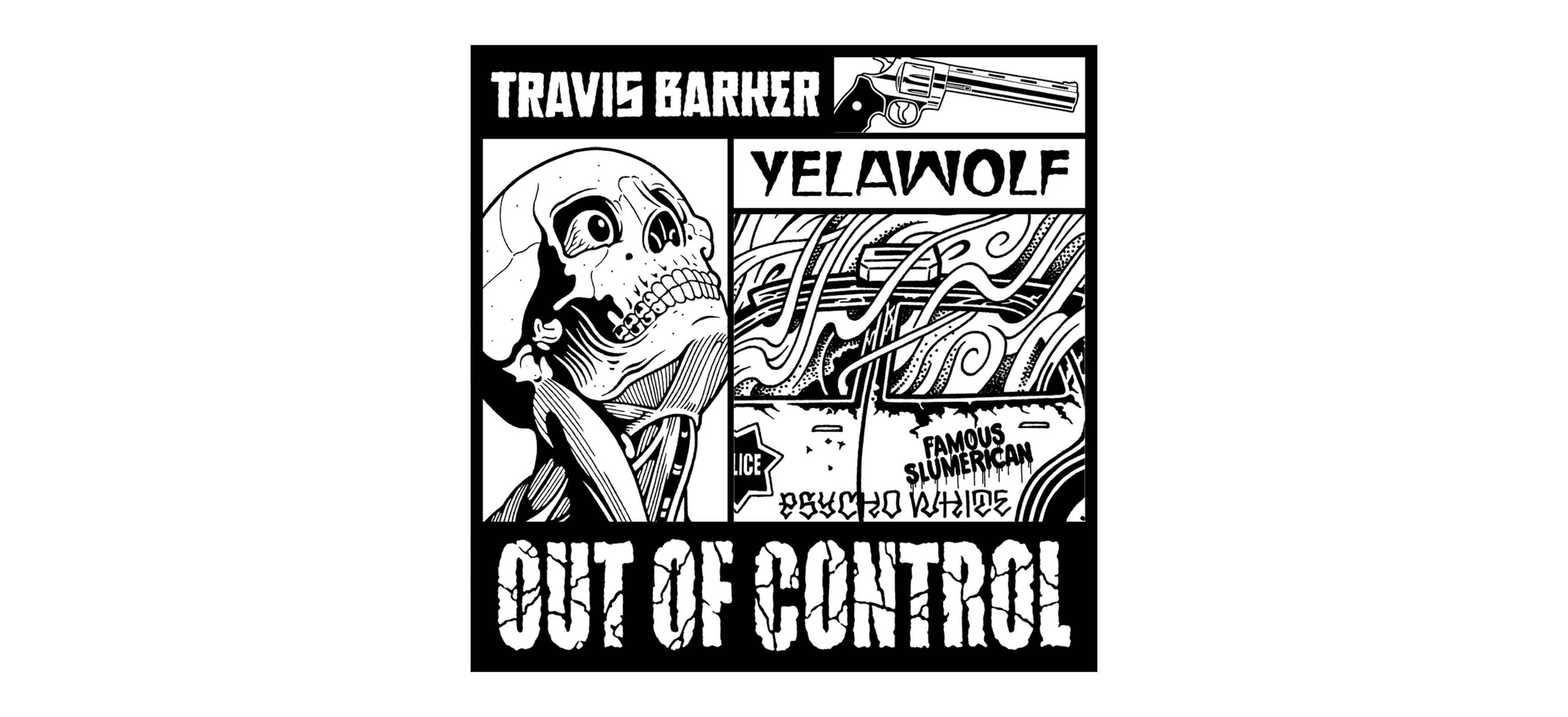 Travis Barker и Yelawolf выпустят «Out Of Control» на виниле